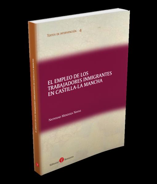 04. El empleo de los trabajadores inmigrantes en CLM