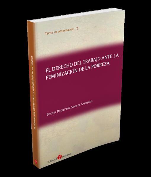 07. El derecho del trabajo ante la feminización de la pobreza