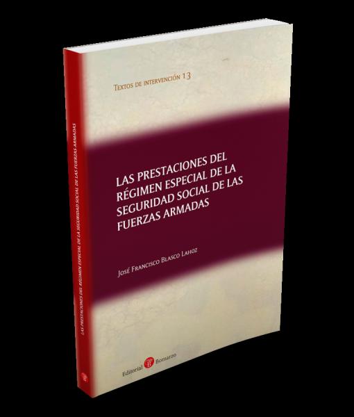 13.Las prestaciones del Régimen General de la Seguridad Social de las Fuerzas Armadas