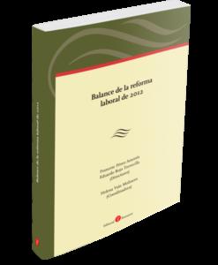 Balance de la reforma laboral de 2012