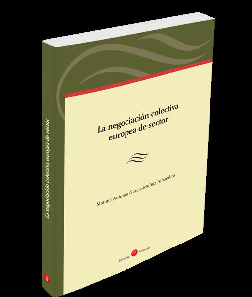 La negociación colectiva europea de sector