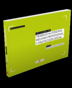 Lecciones de trabajo autónomo. Régimen profesional y protección social_2