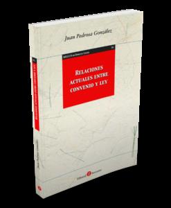 Relaciones actuales entre convenio y ley