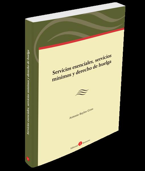 Servicios esenciales, servicios mínimo y derecho de huelga