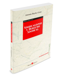 Sindicalismo y derecho sindical 6 edición