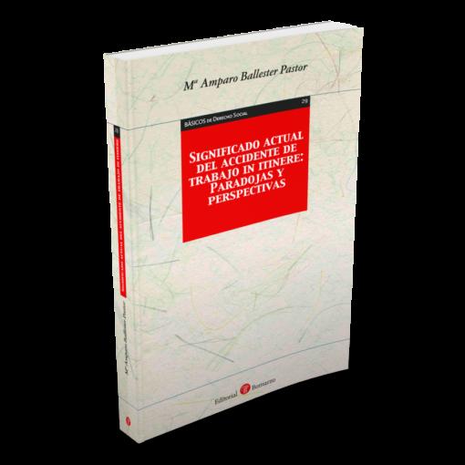 29. Significado actual del accidente de trabajo in itinere- Paradojas y perspectivas