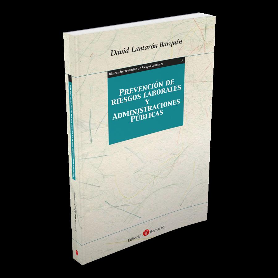 3. Prevención de Riesgos Laborales y Administraciones Públicas