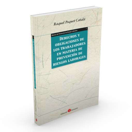 7. Derechos y obligaciones de los trabajadores en materia de PRL