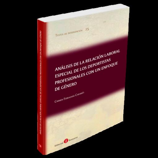 Análisis de la relación laboral especial de los deportitas profesionales con un enfoque de género