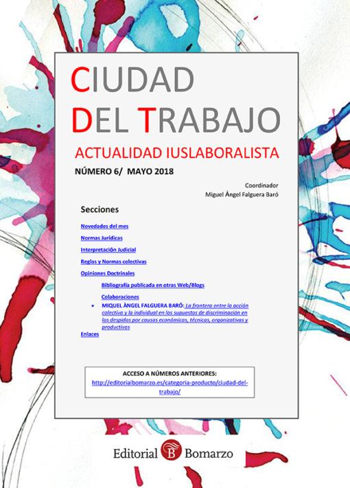Ciudad del Trabajo Número 6 - Mayo 2018