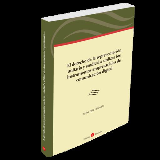 El derecho de la representación unitaria y sindical a utilizar los instrumentos empresariales de comunicación digital