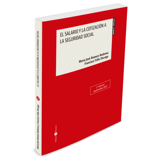 El salario y la cotización a la Seguridad Social 2 ed