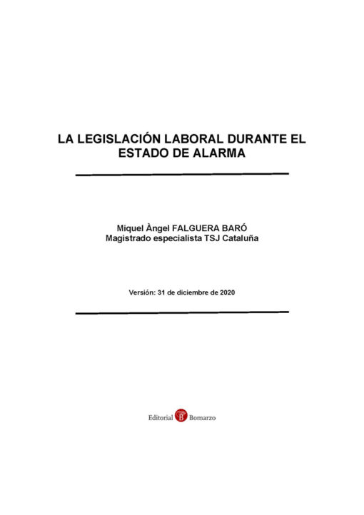 La legislación laboral durante el estado de alarma