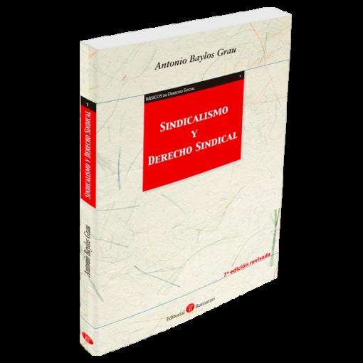 Sindicalismo y Derecho Sindical 7