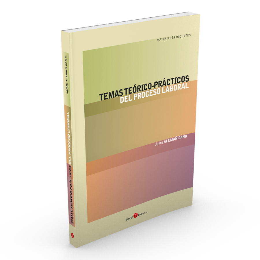 Temas téorico-prácticos del proceso laboral